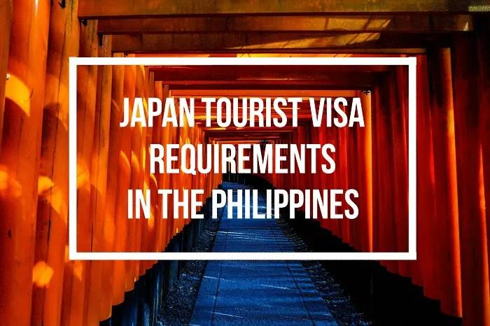 Japan Tourist Visa Requirements for Filipinos 2019