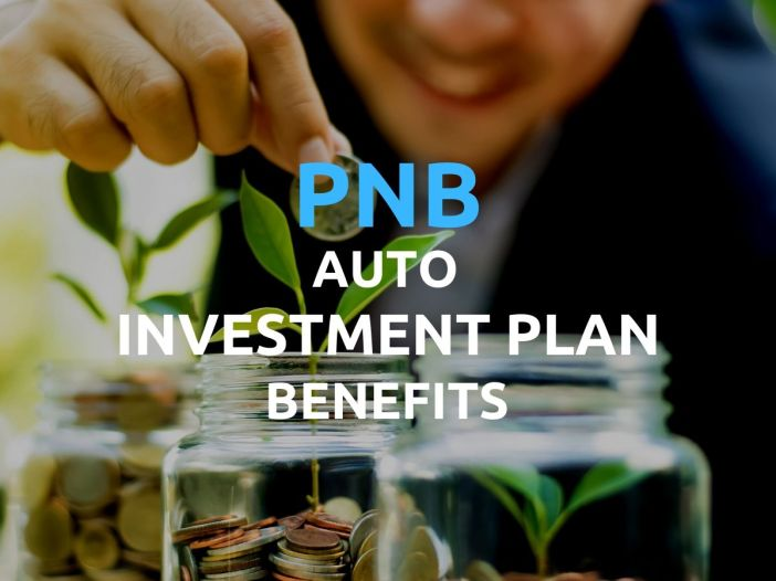 pnb auto investment plan uitf benefits