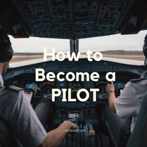 How to Become a Pilot in the Philippines?