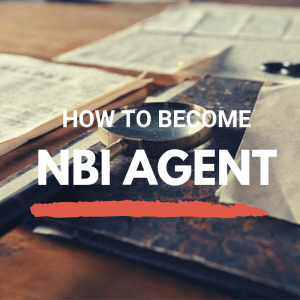how to become nbi agent requirements salary