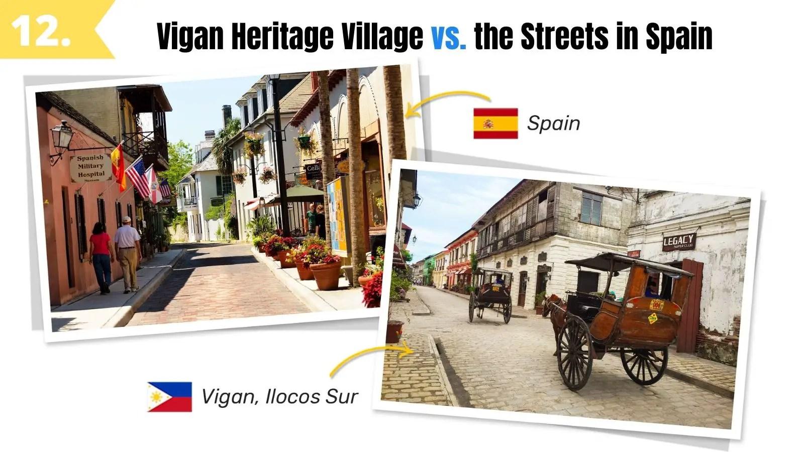 vigan heritage village vs streets of old spain