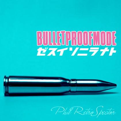 bulletproofmode