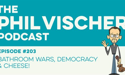 Episode 203: Bathroom Wars, Democracy and Cheese