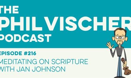 Episode 216: Meditating on Scripture with Jan Johnson
