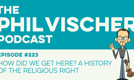 Episode 223: How Did We Get Here? A History of the Religious Right