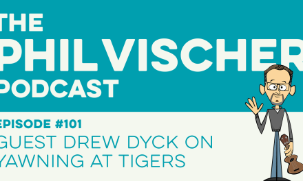 Episode 101: Guest Drew Dyck on Yawning at Tigers