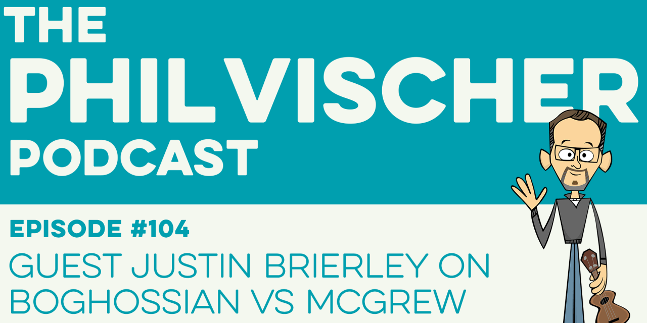 Episode 104: Guest Justin Brierley on Boghossian vs. McGrew!