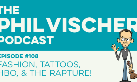 Episode 108: Fashion, Tattoos, HBO and the Rapture!