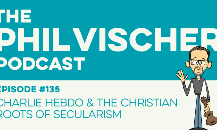 Episode 135: Charlie Hebdo and the Christian Roots of Secularism