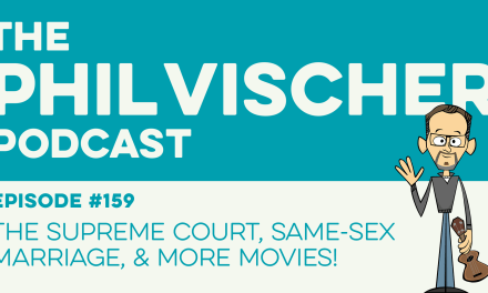 Episode 159: The Supreme Court, Same-Sex Marriage and More Movies!
