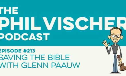 Episode 213: Saving the Bible with Glenn Paauw