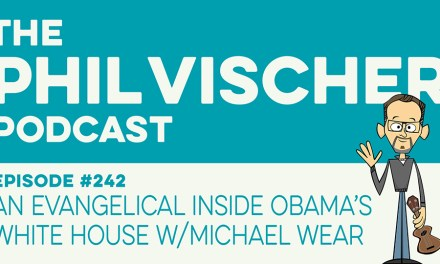 Episode 242: An Evangelical inside Obama's White House w/Michael Wear