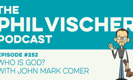 Episode 252: Who is God? with John Mark Comer