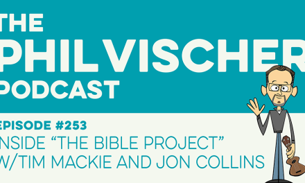 "Episode 253: Inside ""The Bible Project"" w/Tim Mackie and Jon Collins"