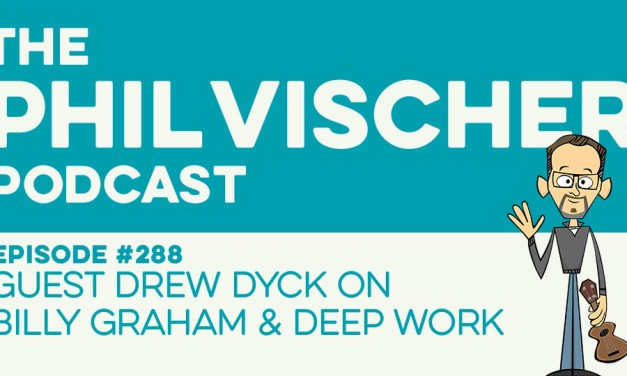 Episode 288: Guest Drew Dyck on Billy Graham & Deep Work