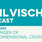 Episode 293: The Danger of a One-Dimensional Cross