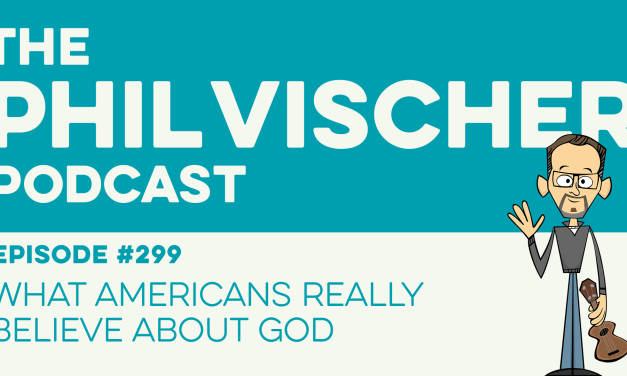 Episode 299: What Americans Really Believe About God