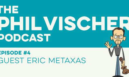 Episode 4: Guest Eric Metaxas
