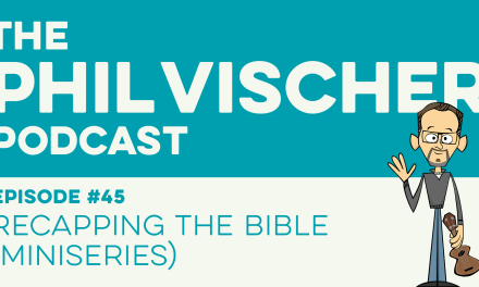 Episode 45: Recapping The Bible (Miniseries)