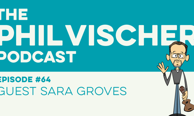 Episode 64: Guest Sara Groves