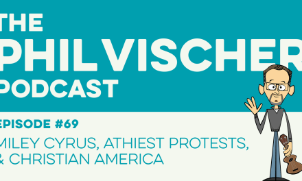 Episode 69: Miley Cyrus, Atheist Protests, and Christian America