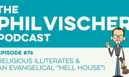 "Episode 76: Religious Illiterates and an Evangelical ""Hell House""!"
