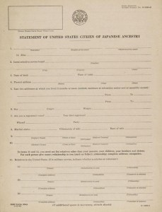 The loyalty questionnaire given to Japanese-Americans in World War II.