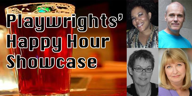 Playwrights' Happy Hour Showcase poster
