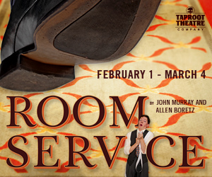 'Room Service' at Taproot Theatre