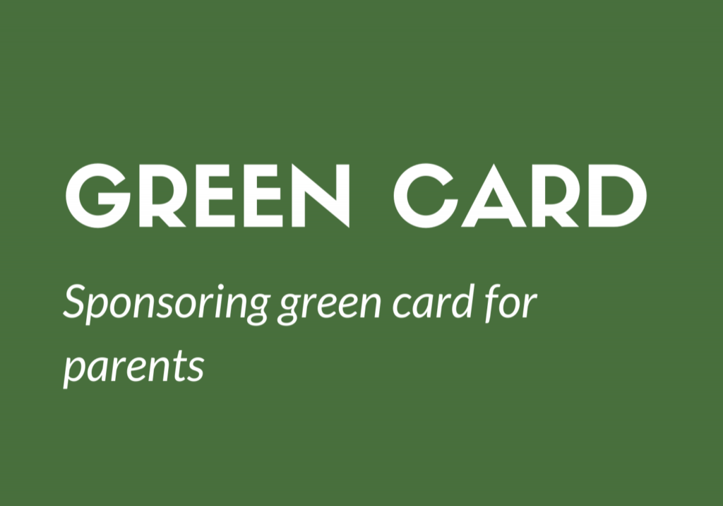 Sponsoring green card for parents 2