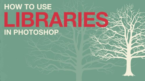 How-to-Use-Libraries-in-Photoshop
