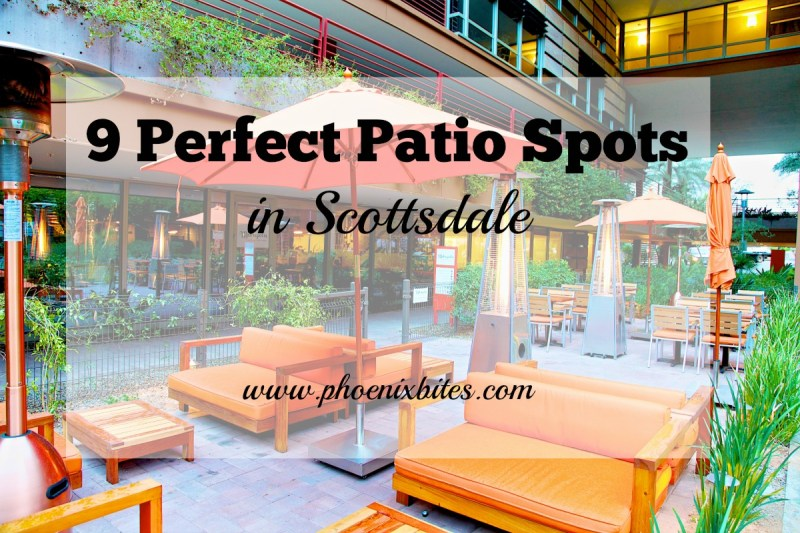 9 Perfect Patio Spots in Scottsdale