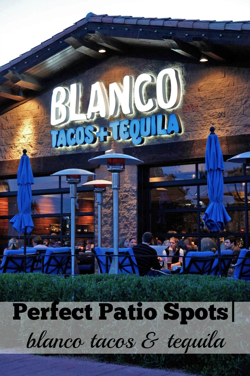Perfect Patio Spots Blanco Tacos and Tequila