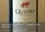 Quivira- A Zin that works with Italian