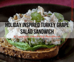 Holiday Inspired Turkey Grape Salad Sandwich