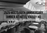 ZuZu Hosts 60th Anniversary Dinner At Hotel Valley Ho