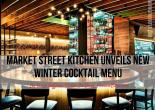 Market Street Kitchen Unveils New Winter Cocktail Menu