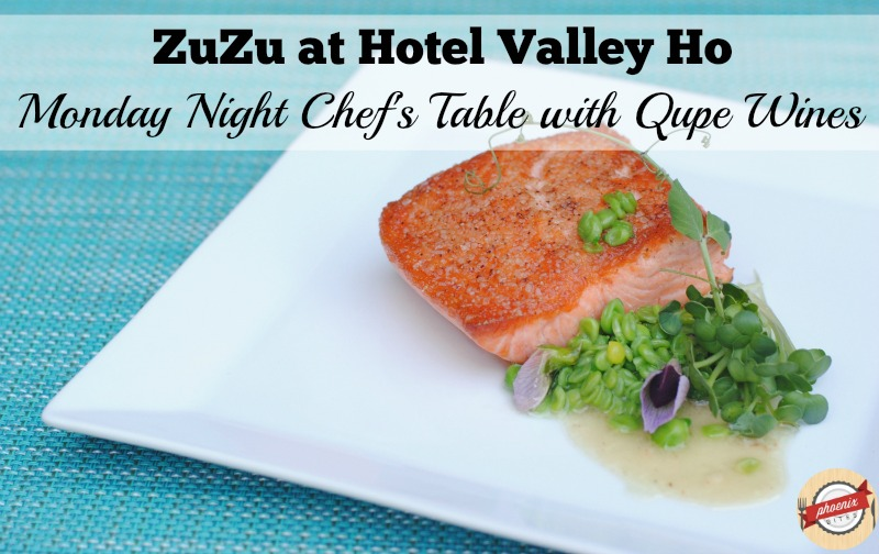 ZuZu Monday Night Chef's Table Dinner featuring Qupe Wines