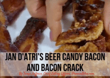 Jan D'Atri's Beer Bacon Candy and Bacon Crack