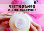 Revisit the 80s and 90s with Care Bear Cupcakes