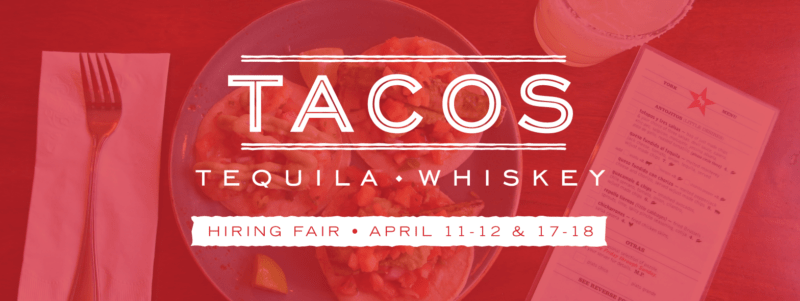 Tacos Tequila Whiskey Hiring Fair