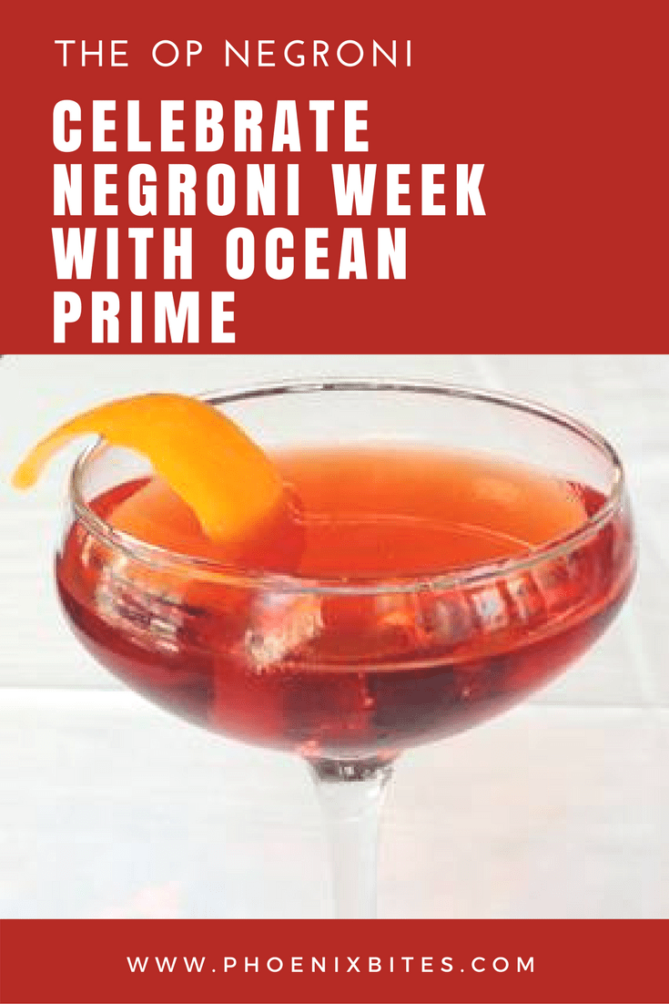 Celebrate Negroni Week with Ocean Prime's OP Negroni