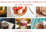 6 ICE CREAM RECIPES TO GET YOU THROUGH THE REST OF THE SUMMER