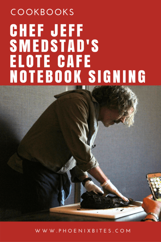 Chef Jeff Smedstad's Elote Cafe Notebook Signing