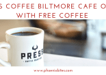 Press Coffee Biltmore Cafe Opens With Free Coffee opening weekend