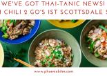 thai chili 2 go's 1st scottsdale location