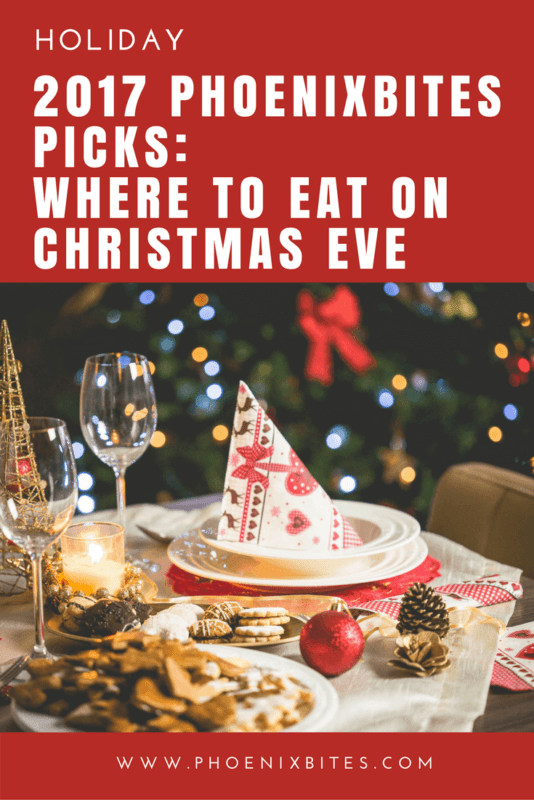 2017 PhoenixBites Picks_ Where to Eat on Christmas Eve