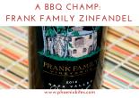 Frank Family Zinfandel