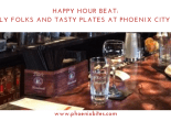 Happy Hour Beat_ Friendly Folks and Tasty Plates at Phoenix City Grille