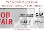 Taco Chelo Job Fair_ 150 Positions Up for Grabs